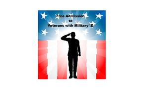 Free Admission Today for ALL Military Personnel - Past and Present